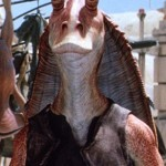 The 2013 equivalent of Jar Jar Binks?